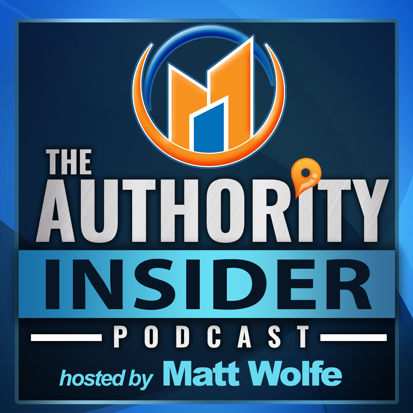 The Authority Insider Podcast